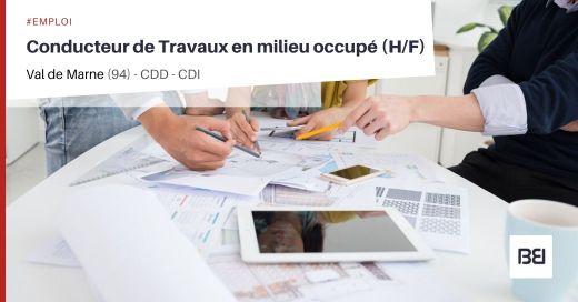 CONDUCTEUR DE TRAVAUX EN MILIEU OCCUPÉ