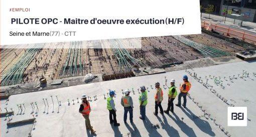 PILOTE OPC - MAITRE D'OEUVRE ÉXÉCUTION