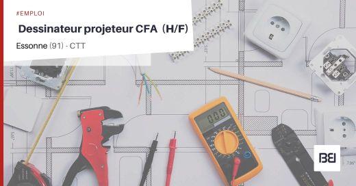 DESSINATEUR PROJETEUR CFA