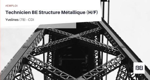 TECHNICIEN BE STRUCTURE METALLIQUE