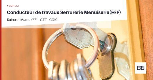CONDUCTEUR DE TRAVAUX SERRURERIE MENUISERIE