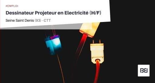 DESSINATEUR PROJETEUR EN ELECTRICITÉ
