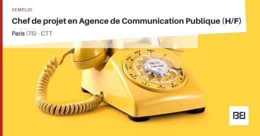 CHEF DE PROJET EN AGENCE DE COMMUNICATION PUBLIQUE