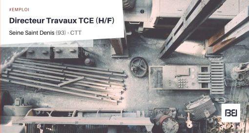 DIRECTEUR TRAVAUX TCE