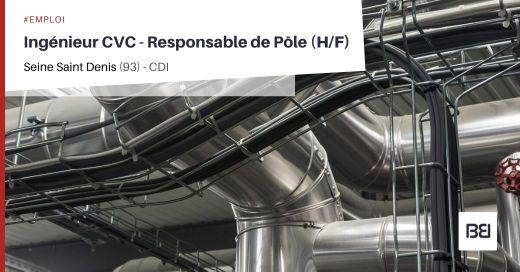INGÉNIEUR CVC - RESPONSABLE DE PÔLE