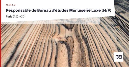 RESPONSABLE DE BUREAU D'ÉTUDES MENUISERIE LUXE