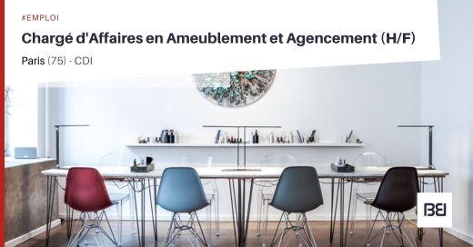 CHARGÉ D'AFFAIRES EN AMEUBLEMENT ET AGENCEMENT