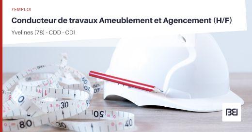 CONDUCTEUR DE TRAVAUX AMEUBLEMENT ET AGENCEMENT