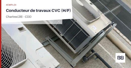 CONDUCTEUR DE TRAVAUX CVC