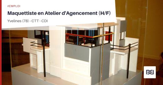 MAQUETTISTE EN ATELIER D'AGENCEMENT