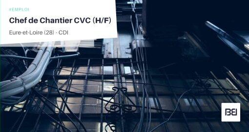 CHEF DE CHANTIER CVC
