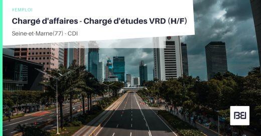 CHARGÉ D'AFFAIRES - CHARGÉ D'ÉTUDES VRD