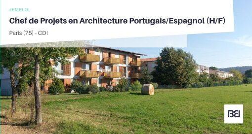 CHEF DE PROJETS EN ARCHITECTURE PORTUGAIS/ESPAGNOL