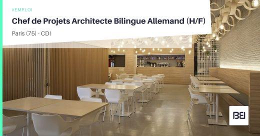 CHEF DE PROJETS ARCHITECTE BILINGUE ALLEMAND