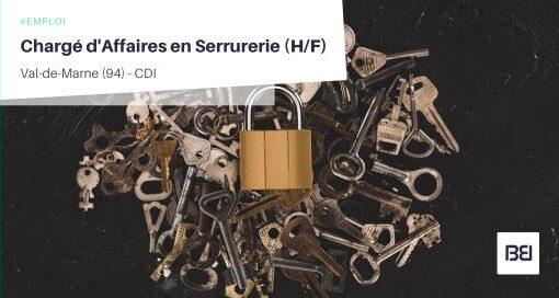 CHARGÉ D'AFFAIRES EN SERRURERIE