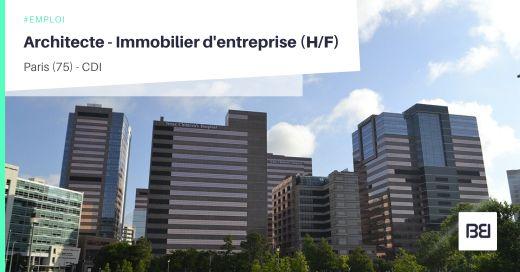 ARCHITECTE - IMMOBILIER D'ENTREPRISE