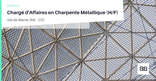 CHARGÉ D'AFFAIRES EN CHARPENTE MÉTALLIQUE