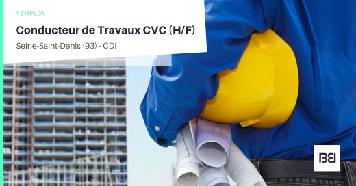 CONDUCTEUR DE TRAVAUX CVC