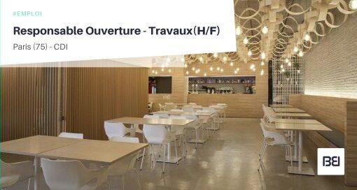 RESPONSABLE OUVERTURE - TRAVAUX