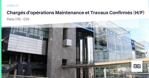 CHARGÉS D'OPÉRATIONS MAINTENANCE ET TRAVAUX CONFIRMÉS