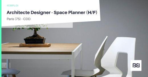 ARCHITECTE DESIGNER - SPACE PLANNER