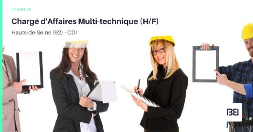 CHARGÉ D'AFFAIRES MULTI-TECHNIQUE