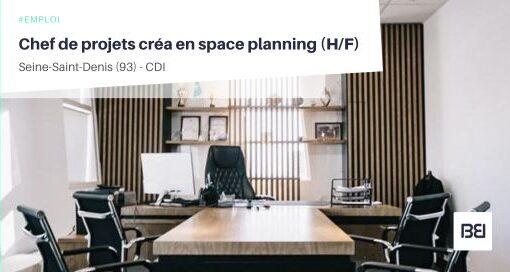 CHEF DE PROJETS CRÉA EN SPACE PLANNING