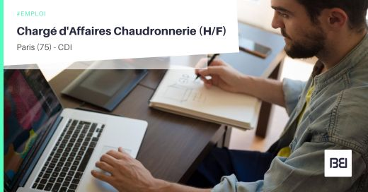 CHARGÉ D'AFFAIRES CHAUDRONNERIE
