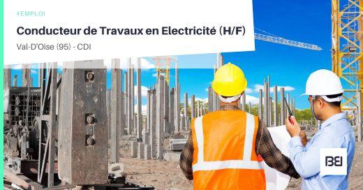 CONDUCTEUR DE TRAVAUX EN ELECTRICITÉ