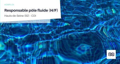 RESPONSABLE PÔLE FLUIDE