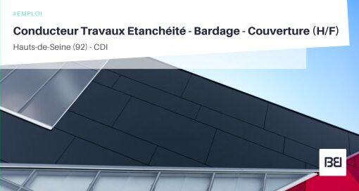 CONDUCTEUR TRAVAUX ETANCHÉITÉ - BARDAGE - COUVERTURE