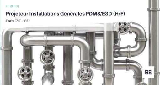 PROJETEUR INSTALLATIONS GÉNÉRALES PDMS/E3D