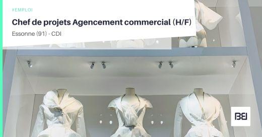 CHEF DE PROJETS AGENCEMENT COMMERCIAL