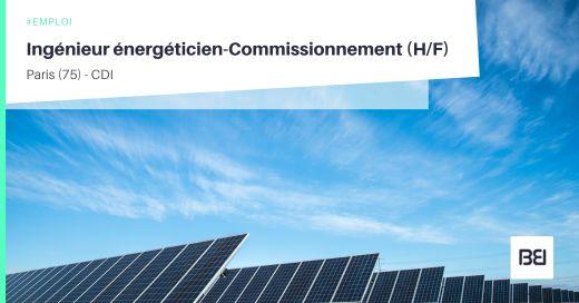 INGÉNIEUR ÉNERGÉTICIEN-COMMISSIONNEMENT
