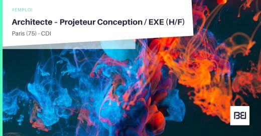 ARCHITECTE – PROJETEUR CONCEPTION / EXE