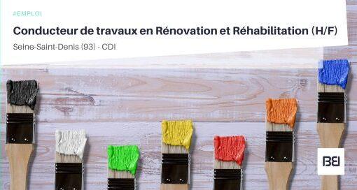 CONDUCTEUR DE TRAVAUX CONFIRMÉ EN RÉNOVATION ET RÉHABILITATION