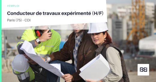CONDUCTEUR DE TRAVAUX EXPÉRIMENTÉ