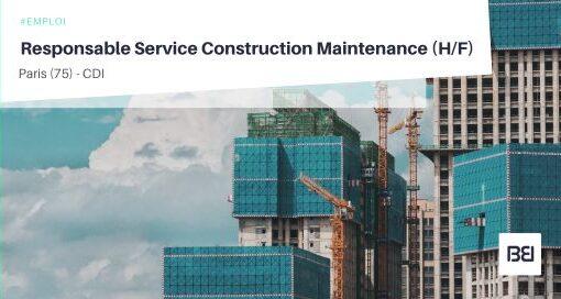 RESPONSABLE SERVICE CONSTRUCTION MAINTENANCE