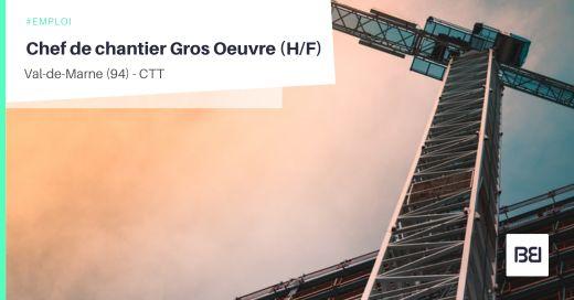 CHEF DE CHANTIER GROS OEUVRE