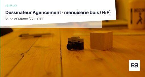 DESSINATEUR AGENCEMENT - MENUISERIE BOIS