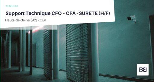 SUPPORT TECHNIQUE CFO – CFA - SURETE