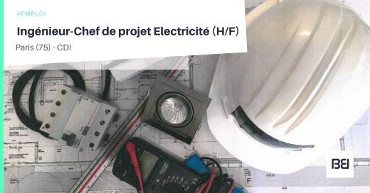 INGÉNIEUR-CHEF DE PROJET ELECTRICITÉ
