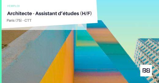ARCHITECTE - ASSISTANT D'ÉTUDES