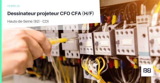 DESSINATEUR PROJETEUR CFO CFA