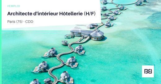 ARCHITECTE D'INTÉRIEUR HÔTELLERIE