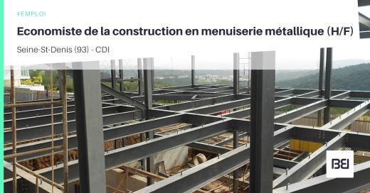 ECONOMISTE DE LA CONSTRUCTION EN MENUISERIE MÉTALLIQUE