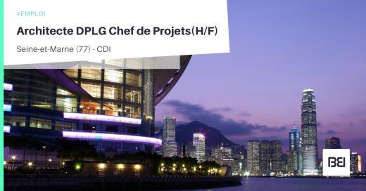 ARCHITECTE DPLG CHEF DE PROJETS