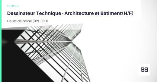 DESSINATEUR TECHNIQUE - ARCHITECTURE ET BATIMENT