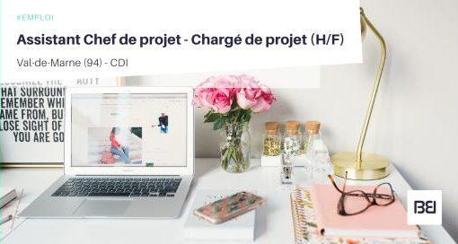 ASSISTANT CHEF DE PROJET - CHARGÉ DE PROJET