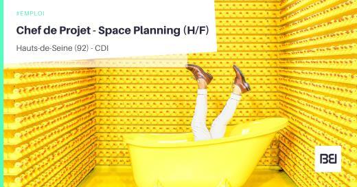 CHEF DE PROJET - SPACE PLANNING